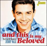And This Is My Beloved: The Great Hit Sounds of Jerry Vale - Jerry Vale