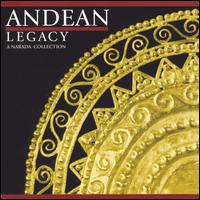 Andean Legacy - Various Artists