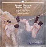 Anders Eliasson: Double Concerto; Sinfonia per archi