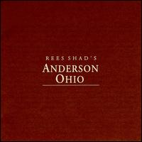 Anderson, Ohio - Rees Shad