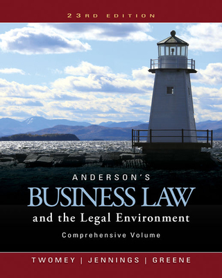 Anderson's Business Law and the Legal Environment, Comprehensive Volume - Twomey, David P., and Greene, Stephanie, and Jennings, Marianne