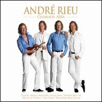 André Rieu Celebrates ABBA / Music of the Night - André Rieu