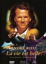Andr� Rieu: La Vie Est Belle