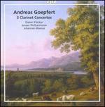 Andreas Goepfert: 3 Clarinet Concertos