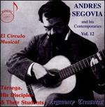 Andres Segovia and his Contemporaries, Vol. 12: El Círculo Musical