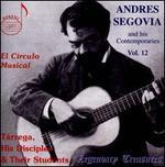 Andres Segovia and his Contemporaries, Vol. 12: El C�rculo Musical
