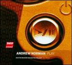 Andrew Norman: Play