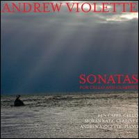 Andrew Violette: Sonatas for Cello & Clarinet - Moran Katz / Ben Capps