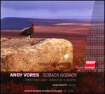 Andrew Vores: Goback Goback