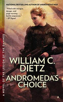 Andromeda's Choice - Dietz, William C