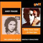 Andy Fraser Band/...In Your Eyes - Andy Fraser