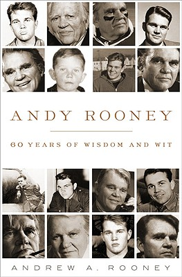 Andy Rooney: 60 Years of Wisdom and Wit - Rooney, Andrew A