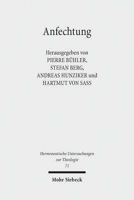 Anfechtung: Versuch Der Entmarginalisierung Eines Klassikers - Berg, Stefan (Editor), and Buhler, Pierre (Editor), and Hunziker, Andreas (Editor)