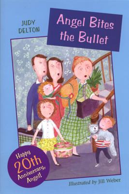 Angel Bites the Bullet - Delton, Judy