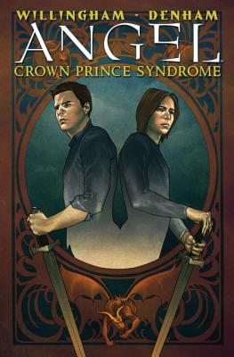 Angel: Crown Prince Syndrome - Willingham, Bill