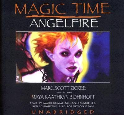 Angelfire - Zicree, Marc Scott, and Bohnhoff, Maya Kaathryn, and Bramhall, Mark (Read by)