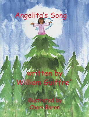 Angelita's Song - Guiffre, William A