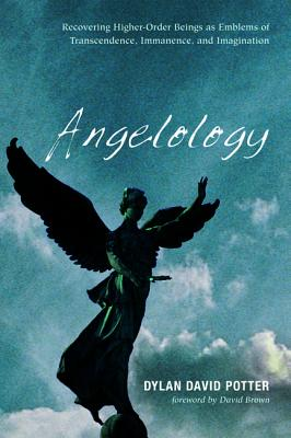 Angelology - Potter, Dylan David, and Brown, David (Foreword by)