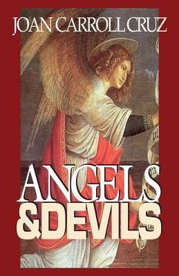 Angels and Devils - Cruz, Joan Carroll