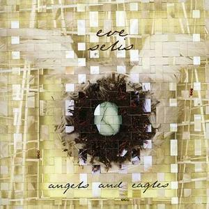 Angels and Eagles - Eve Selis