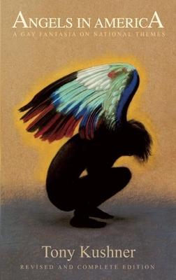Angels in America: A Gay Fantasia on National Themes - Kushner, Tony, Professor