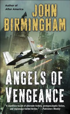 Angels of Vengeance - Birmingham, John