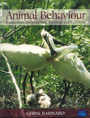 Animal Behaviour: Mechanism, Development, Function and Evolution - Barnard, C J