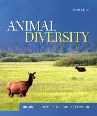Animal Diversity - Hickman, Cleveland  P., Jr., and Roberts, Larry S., and Keen, Susan L.