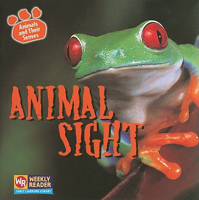 Animal Sight - Hall, Kirsten, and Nations, Susan (Consultant editor)