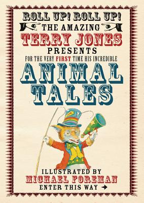 Animal Tales - Jones, Terry, and Foreman, Michael (Illustrator)