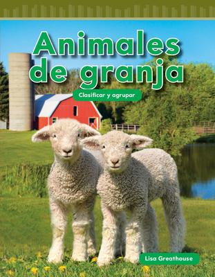 Animales de Granja (Farm Animals) (Spanish Version) (Nivel K (Level K)) - Greathouse, Lisa