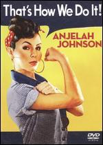 Anjelah Johnson: That's How We Do It! - Bobcat Goldthwait