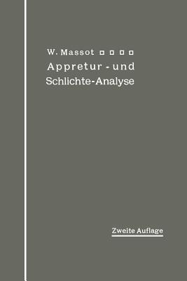 Anleitung Zur Qualitativen Appretur- Und Schlichte-Analyse - Massot, Wilhelm