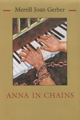 Anna in Chains - Gerber, Merrill Joan