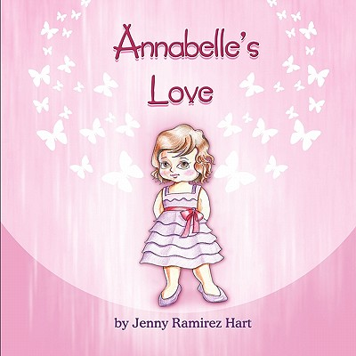 Annabelle's Love - Hart, Jenny Ramirez