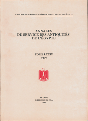 Annales Du Service Des Antiquites de L'Egypte: Vol. 74 - The Supreme Council of Antiquities