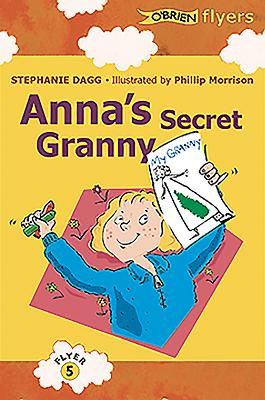 Anna's Secret Granny - Dagg, Stephanie