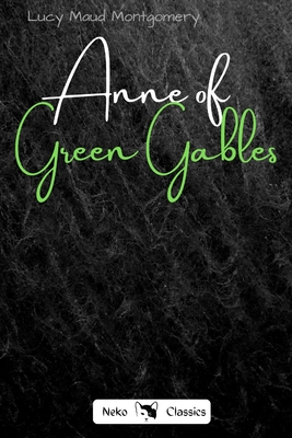 Anne of Green Gables - Montgomery, Lucy Maud