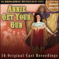 Annie Get Your Gun [Prism] - Original Broadway Cast
