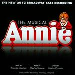 Annie [The 2012 Broadway Cast Recording]