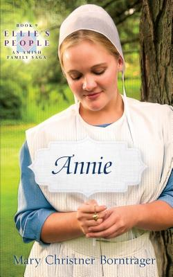Annie - Borntrager, Mary Christner