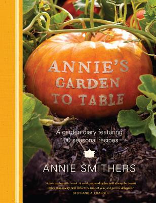 Annie's Garden To Table - Smithers, Annie