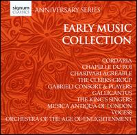 Anniversary Series: Early Music Collection - Chapelle du Roi; Charivari Agréable; Cordaria; David Kenedy (cello); David Miller (baroque guitar); Elizabeth Kenny (lute);...