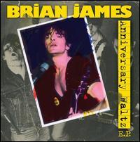 Anniversary Waltz EP - Brian James