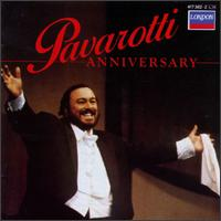 Anniversary - Berlin Philharmonic Orchestra; Luciano Pavarotti (tenor); National Philharmonic Orchestra