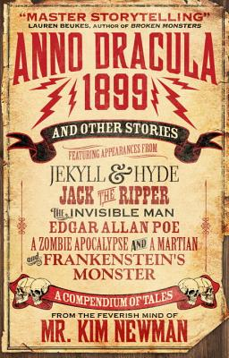 Anno Dracula 1899 and Other Stories - Newman, Kim