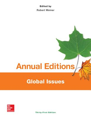 Annual Editions: Global Issues, 31/E - Weiner, Robert