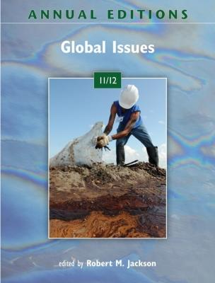 Annual Editions: Global Issues - Jackson, Robert M (Editor)