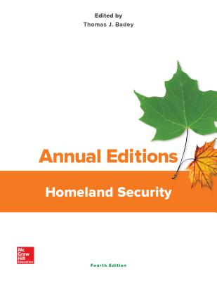 Annual Editions: Homeland Security - Badey, Thomas J