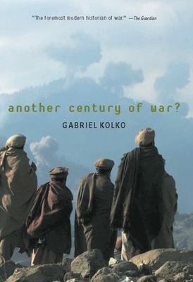 Another Century of War? - Kolko, Gabriel